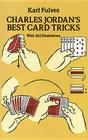 Charles Jordan's Best Card Tricks: With 265 Illustrations (Dover Magic Books) Cover Image