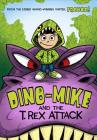 Dino-Mike and the T. Rex Attack (Dino-Mike! #1) Cover Image
