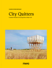 City Quitters: An Exploration of Post-Urban Life Cover Image