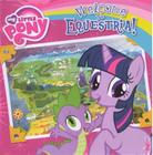 Welcome to Equestria! (My Little Pony (Prebound)) Cover Image