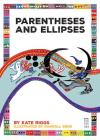 Parentheses and Ellipses (Punctuate It!) Cover Image