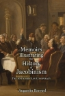 Memoirs Illustrating the History of Jacobinism - Part 1: The Antichristian Conspiracy Cover Image