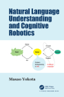 Natural Language Understanding and Cognitive Robotics Cover Image