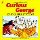 Curious George at the Fire Station Cover Image