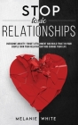 Stop Toxic Relationships: Overcome anxiety, forget attachment and build trust in your couple. Turn your relationship and change your life Cover Image