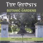 The Ghosts of the Botanic Gardens Cover Image