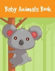 Baby Animals Book: Funny Christmas Book for special occasion age 2-5 (American Animals #3) Cover Image