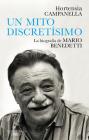 Un mito discretísimo: la biografía de Mario Benedetti / A Very Discreet Myth: Mario Benedetti's Biography Cover Image