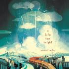 A Lite Too Bright Lib/E Cover Image