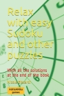 Relax with easy Sudoku and other puzzles: With all the solutions are a the end of the book Cover Image