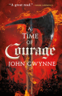 A Time of Courage (Of Blood & Bone #3) Cover Image