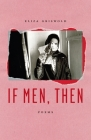 If Men, Then: Poems Cover Image