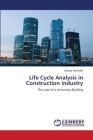 Life Cycle Analysis in Construction industry Cover Image