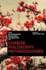 The Bloomsbury Research Handbook of Chinese Philosophy Methodologies (Bloomsbury Research Handbooks in Asian Philosophy) Cover Image