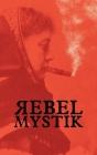 Rebel Mystik Cover Image
