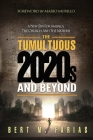 The Tumultuous 2020's and Beyond Cover Image
