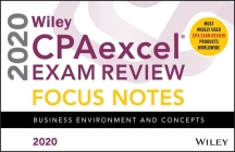 Wiley Cpaexcel Exam Review 2020 Focus Notes: Business Environment and Concepts Cover Image