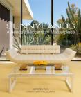 Sunnylands: America's Midcentury Masterpiece Cover Image