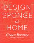 Design*Sponge at Home Cover Image