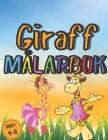 Målarbok älder 4-8 Giraff: Målarbok för giraff och djurälskare - För barn i åldrarna 4 till 8 - Stort format Cover Image