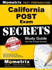 California POST Exam Secrets Study Guide: POST Exam Review for the California Post Entry-Level Law Enforcement Test Battery (PELLETB) Cover Image