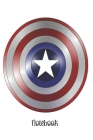 Captain America Shield Notebook: Black/white notebook to write in, lined pages, perfect gift for any film lover, for men women boys girls who love fic Cover Image