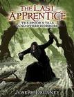 The Last Apprentice: The Spook's Tale: And Other Horrors (Last Apprentice Short Fiction #1) Cover Image