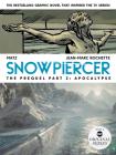 Snowpiercer: Prequel Vol. 2: Apocalypse Cover Image