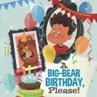 A Big-Bear Birthday, Please! Cover Image
