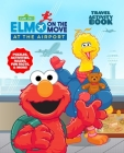 Sesame Street At the Airport: Activity Book (Sesame Street's Elmo On the Move) Cover Image