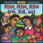 Rin, Rin, Rin/Do, Re, Mi: Libro ilustrado en español e inglés / A Picture Book in Spanish and English Cover Image