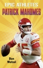 Epic Athletes: Patrick Mahomes Cover Image