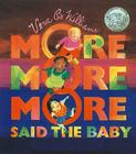 More, More, More, Said the Baby: 3 Love Stories Cover Image