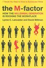 The M-Factor: How the Millennial Generation Is Rocking the Workplace Cover Image