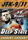 JFK - 9/11: 50 Years of Deep State Cover Image