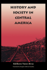 History and Society in Central America (Llilas Translations from Latin America) Cover Image