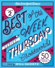 The New York Times Best of the Week Series 2: Thursday Crosswords: 50 Medium-Level Puzzles Cover Image