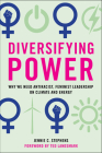 Diversifying Power: Why We Need Antiracist, Feminist Leadership on Climate and Energy Cover Image