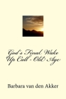 God's Final Wake Up Call - Old Age Cover Image
