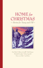 Home for Christmas: Stories for Young and Old Cover Image
