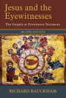 Jesus and the Eyewitnesses: The Gospels as Eyewitness Testimony Cover Image