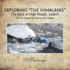 Exploring the Himalayas: The Land of High Passes, Ladakh Cover Image