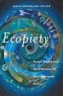 Ecopiety: Green Media and the Dilemma of Environmental Virtue (Religion and Social Transformation #1) Cover Image
