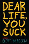 Dear Life, You Suck Cover Image