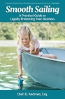 Smooth Sailing: A Practical Guide to Legally Protecting Your Business Cover Image