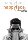happyface.: an solo exhibition in review. Cover Image