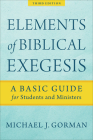 Elements of Biblical Exegesis: A Basic Guide for Students and Ministers Cover Image