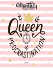 Queen Of Procrastination Undated Monthly Budget Planner: Large Annual Financial Budget Planner And Tracker With Inspirational Quotes Cover Image