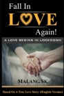 Fall In 'LOVE' Again!: A Love Begins In Lockdown (Hinglish) Cover Image