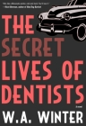 The Secret Lives of Dentists Cover Image